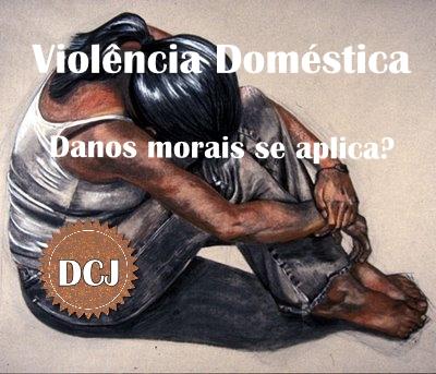 Danos morais Lei Maria da Penha